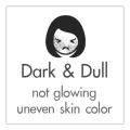 dark and dull
